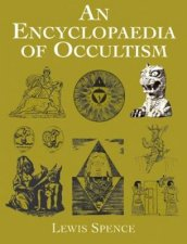 An Encyclopaedia Of Occultism