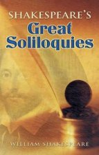 Shakespeares Great Soliloquies