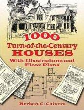 1000 TurnoftheCentury Houses