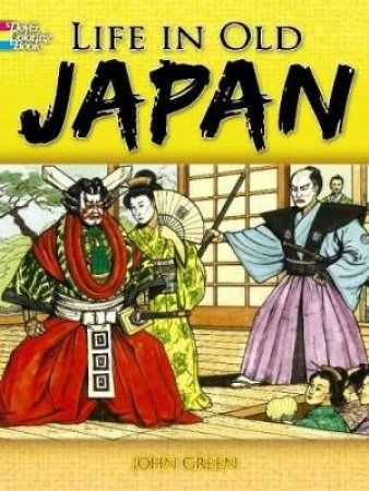 Life in Old Japan Coloring Book
