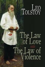 Law of Love and The Law of Violence