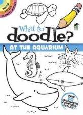 What to Doodle At the Aquarium