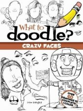 What to Doodle Crazy Faces