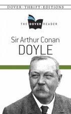 The Dover Reader Sir Arthur Conan Doyle
