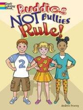 Buddies NOT Bullies Rule