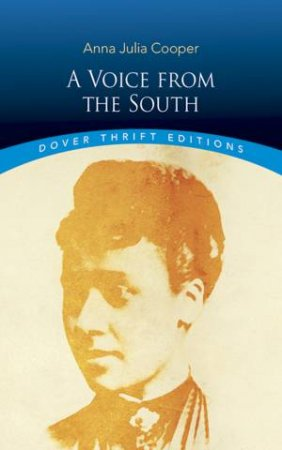 Voice from the South by ANNA JULIA COOPER