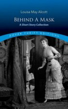 Behind A Mask A Short Story Collection