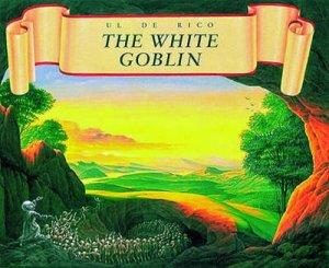 White Goblin by De Rico Ul