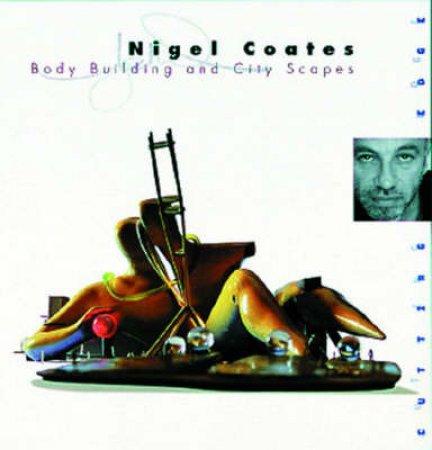 Cutting Edge: Nigel Coates: Designs On The City by Jonathon Glancey