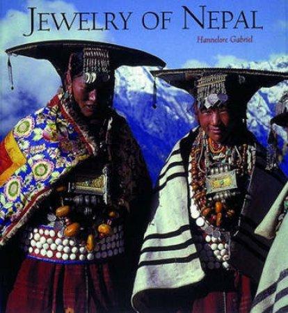 Jewelry Of Nepal by Hannelore Gabriel