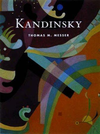 Masters Of Art: Kandinsky by Thomas Messer