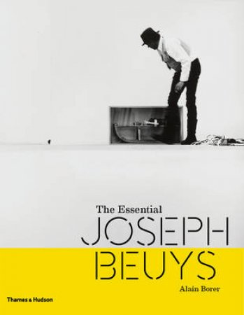 Essential Joseph Beuys by Borer Alain