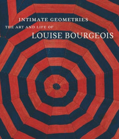 Intimate Geometries by Robert Storr