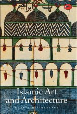 World Of Art Islamic Art And Architecture