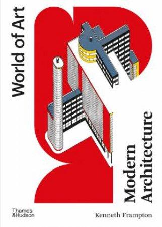 Modern Architecture by Kenneth Frampton