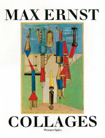 Ernst,Max:Collages by Spies Werner