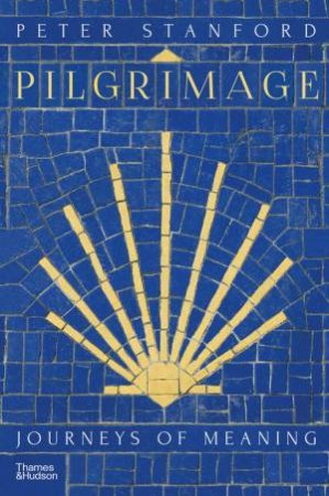 Pilgrimage by Peter Stanford