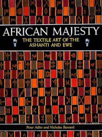 African Majesty by P Adler & N Barnard