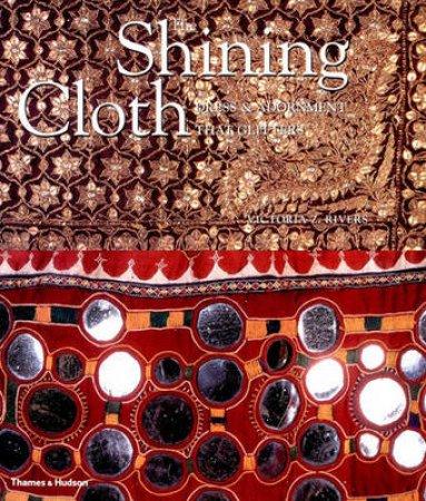 Shining Cloth by Victora Z Rivers