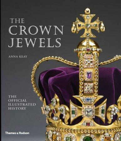 Crown Jewels by Anna Keay