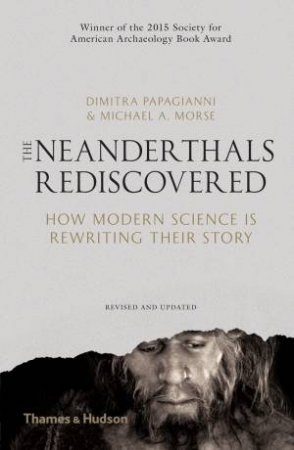 Neanderthals Rediscovered