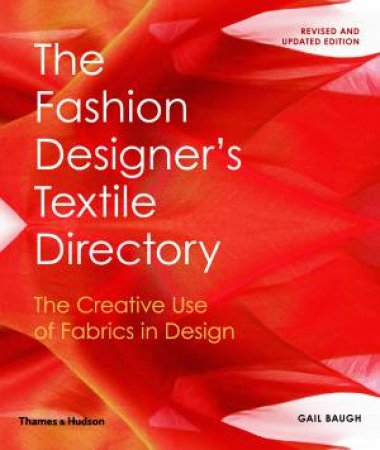 The Fashion Designer's Textile Directory by Gail Baugh