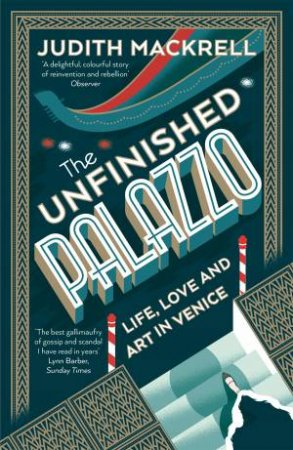 The Unfinished Palazzo by Mackrell Judith