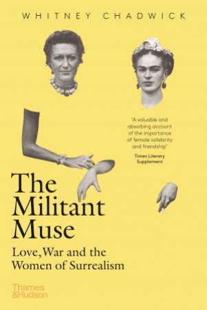 The Militant Muse by Whitney Chadwick