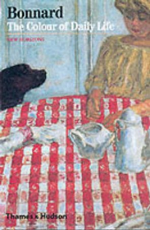 Bonnard:Colour Of Daily Life (Nh) by Terasse Antoine
