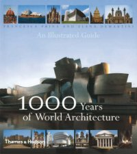 1000 Years Of World ArchitectureAn Illustrated Guide