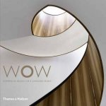 WOW: Experiential Design For A Changing World by Darlene Smyth
