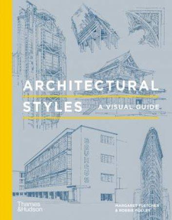 Architectural Styles by Margaret Fletcher