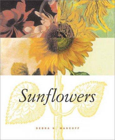 Sunflowers by Mancoff Debra N