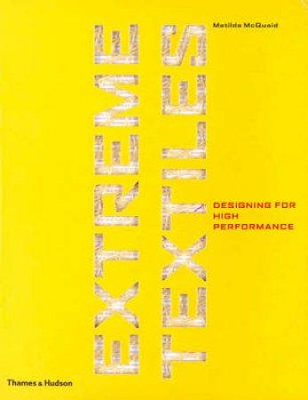 Extreme Textiles by Matilda McQuaid