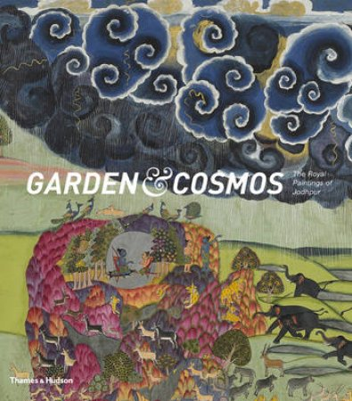 Gardens and Cosmos: Royal Paintings o by Debra Diamond