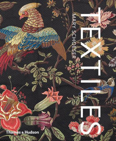 Textiles: The Art of Mankind by Mary Schoeser