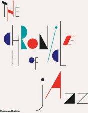 Chronicle Of Jazz by Mervyn Cooke
