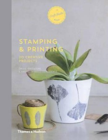 A Craft Studio Book: Stamping And Printing