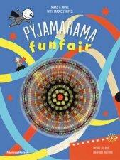 Pyjamarama Funfair