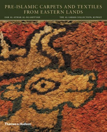 Pre-Islamic Carpets and Textiles from Eastern Lands by Friedrich Spuhler