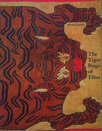 Tiger Rugs Of Tibet by Mimi Lipton