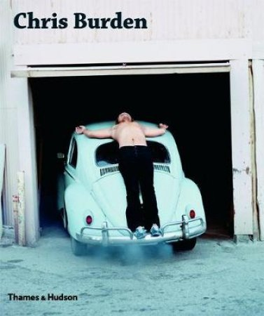 Chris Burden by Fred Hoffman