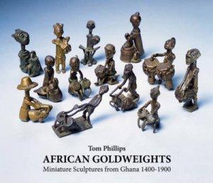 African Gold Weights: Miniature Bronzes from Ghana