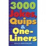 3000 Jokes  One Liners