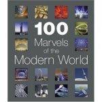 100 Marvels Of The Modern World