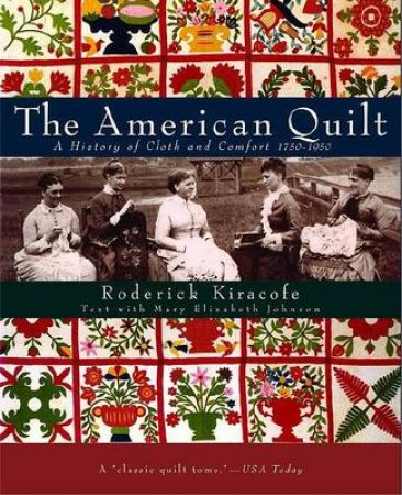 The American Quilt by Roderick Kiracofe