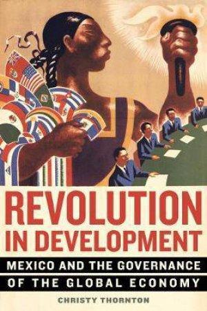Revolution In Development by Christy Thornton