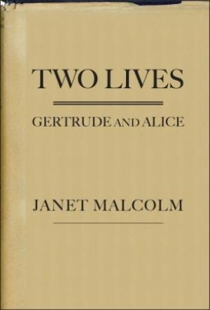 Two Lives by Janet Malcolm