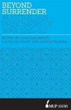 Beyond Surrender Australian prisoners of war 1915  53