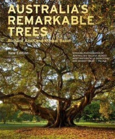 Australia's Remarkable Trees  by Richard/Baker, Kimbal Allen